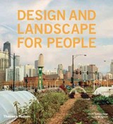 Design and Landscape for People | Cumberlidge, Clare; Musgrave, Lucy |