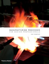 Manufacturing processes for design professionals | Rob Thompson |