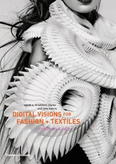 Digital Visions for Fashion + Textiles