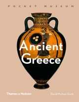 Smith*Pocket Museum: Ancient Greece | David Michael Smith |