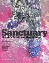 Sanctuary : britain's artists and their studios