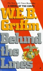 Behind the Lines | W. E. B. Griffin |