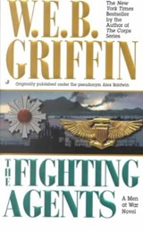 The Fighting Agents | W. E. B. Griffin |