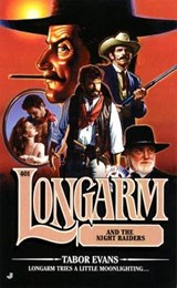 Longarm and the Night Raiders | Tabor Evans |
