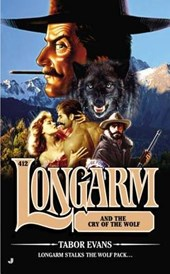 Longarm and the Cry of the Wolf