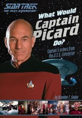 What Would Captain Picard Do? | Brandon T. Snider |
