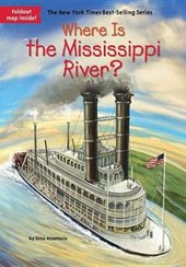 Where Is the Mississippi River? | Dina Anastasio |