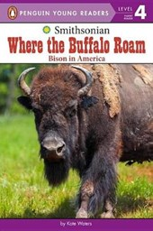 Where the Buffalo Roam | Kate Waters |