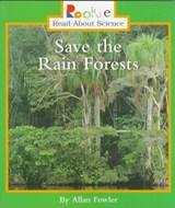 Save the Rain Forests | Allan Fowler |
