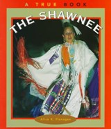 The Shawnee | Alice K. Flanagan |