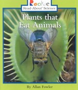 Plants That Eat Animals | Allan Fowler |