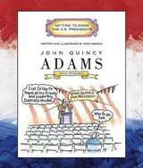 John Quincy Adams | Mike Venezia |