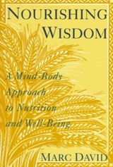 Nourishing Wisdom | Marc David |