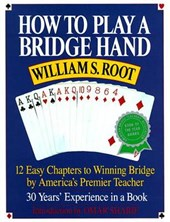 How to Play a Bridge Hand | William S. Root |