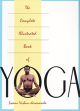 The Complete Illustrated Book of Yoga | Vishnu Devananda |