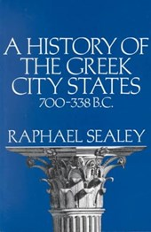 A History of the Greek City States 700-338 B.C.