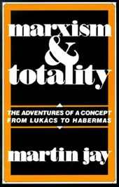 Marxism & Totality (Paper)