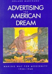 Advertising the American Dream | Roland Marchand |