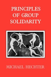 Principles of Group Solidarity (Paper) | Hechter |