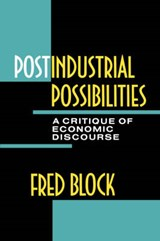 Postindustrial Possibilities | Fred L. Block |