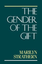 Gender of the Gift (Paper) | Strathern |