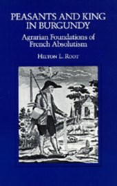 Peasants & King in Burgundy - Agrarian Foundations  of French Absolutism (Paper)