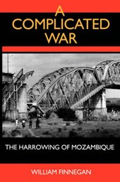 A Complicated War - The Harrowing of Mozambique (Paper)