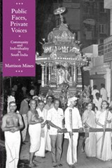 Public Faces, Private Voices: Community & Individuality in South India (Paper) | Mattison Mines |