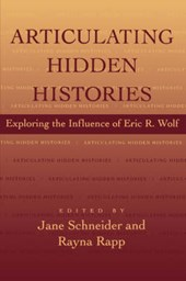 Articulating Hidden Histories - Exploring the Influence of Eric R. Wolf (Paper)