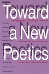 Toward a New Poetics - Contemporary Writing in France (Paper) | Serge Gavronsky |