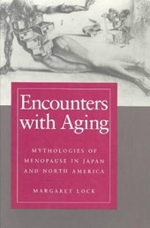 Encounters with Aging - Mythologies of Menopause in Japan & North America (Paper)