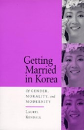 Getting Married in Korea - of Gender, Morality & Modernity