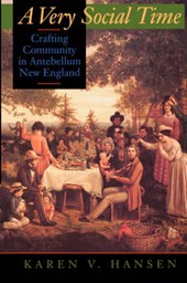 A Very Social Time - Crafting Community in Antebellum New England (Paper)