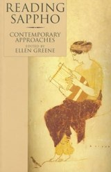 Reading Sappho - Contemporary Approaches (Paper) | Ellen Greene |