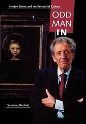 Odd Man In - Norton Simon & the Pursuit of Culture
