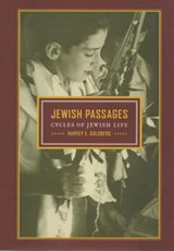 Jewish Passages - Cycles of Jewish Life | Harvey E Goldberg |