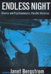 Endless Night - Cinema & Psychoanalysis, Parallel  Histories (Paper) | Janet Bergstrom |
