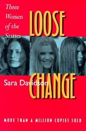 Loose Change - Three Women of the Sixties