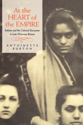 Heart of the Empire - Indians & the Colonial Encounter in Late Victorian Britain