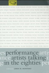 Performance Artists Talking in the Eighties | Linda M Montano |