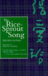 The Rice Sprout Song | Eileen Chang |