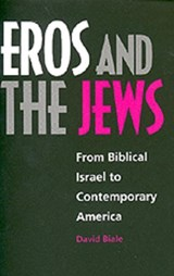 Eros and the Jews | David Biale |