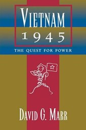 Vietnam 1945 - The Quest for Power (Paper) | David G Marr |