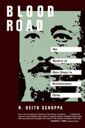 Blood Road - The Mystery of Shen Dingyi in Revolutionary China (Paper)