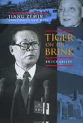 Tiger on The Brink - Jiang Zemin & China's New Elite | Bruce Gilley |