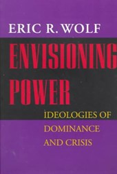 Envisioning Power - Ideologies of Dominance & Crisis (Paper)