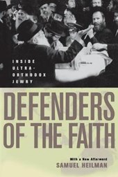 Defenders of the Faith - Inside Ultra-Orthodox Jewry