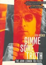 Gimme Some Truth | Jon Wiener |