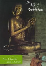 The Life of Buddhism | Frank Reynolds |