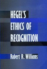 Hegel's Ethics of Recognition | Robert R. Williams |